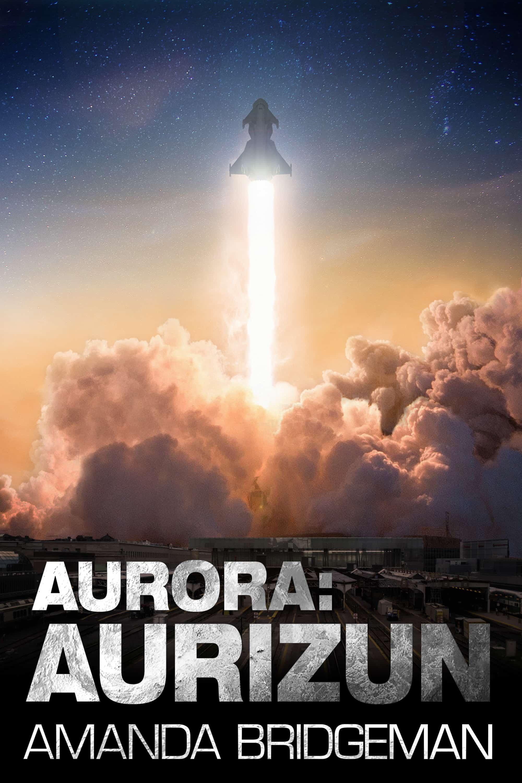 Aurora: Aurizun (Aurora #7)