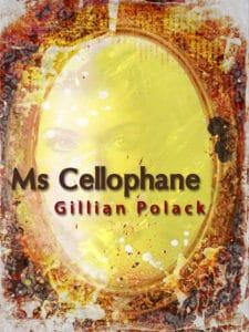 9781743340455_Ms-Cellophane_cover