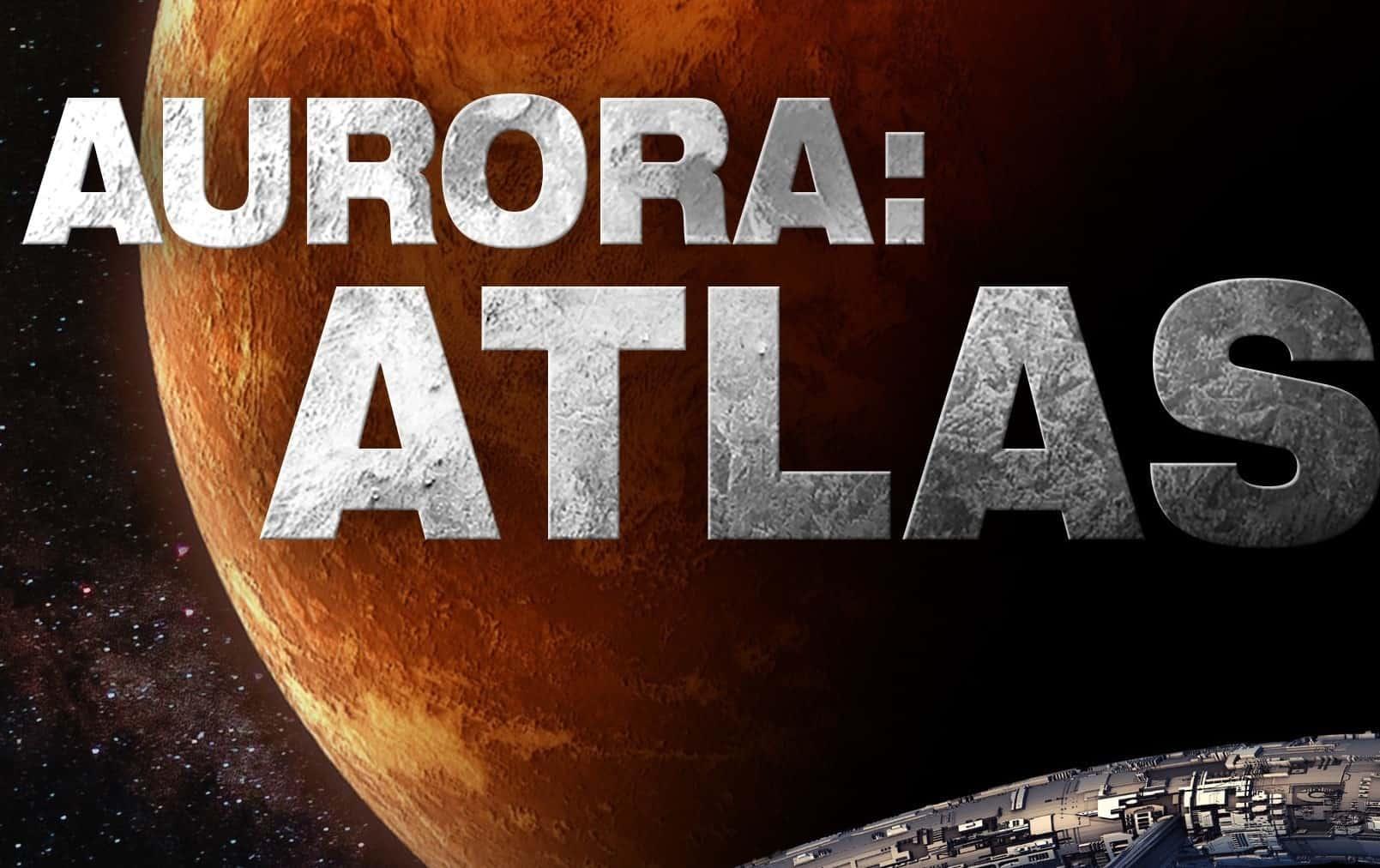 Aurora: Atlas – Update